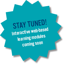 Interactive web-based learning modules coming soon