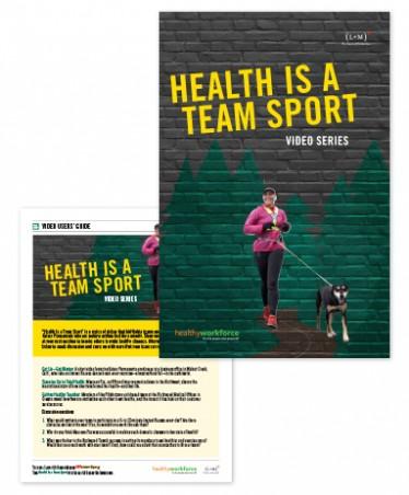 'Health Is a Team Sport' video series
